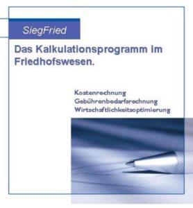SiegFried das Kalkulationsprogramm im Friedhofswesen